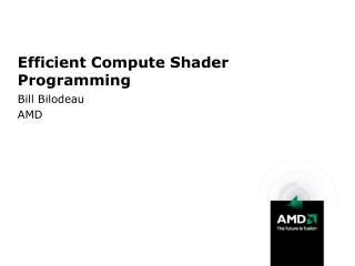 Efficient Compute Shader Programming