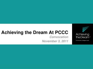 Achieving the Dream At PCCC