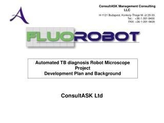 Automated TB diagnosis Robot Microscope Project  Development Plan and Background