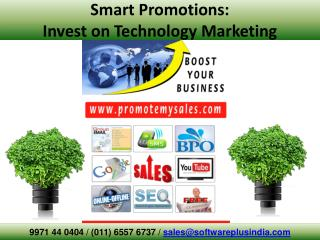Smart Promotions:  Invest on Technology Marketing