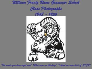 William Frantz Rams Grammar School Class Photographs 1948 - 1955