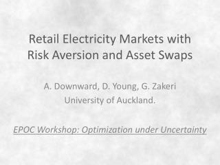 Retail Electricity Markets with Risk Aversion and Asset Swaps