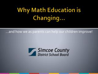 Why Math Education is Changing�