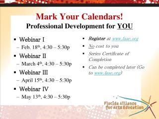 Mark Your Calendars! Professional Development for  YOU