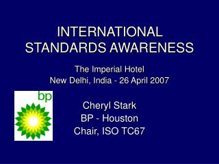 INTERNATIONAL STANDARDS AWARENESS