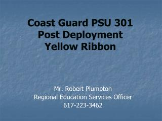 Coast Guard PSU 301  Post Deployment  Yellow Ribbon