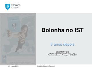Bolonha  no IST