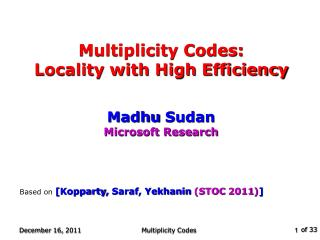 Multiplicity Codes: Locality with High Efficiency