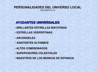 PERSONALIDADES DEL UNIVERSO LOCAL .-DOCUMENTO 37-