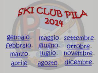 SKI CLUB PILA 2014