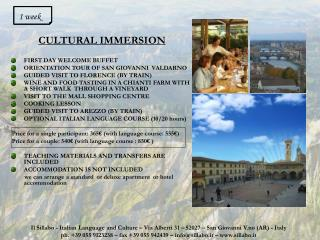 CULTURAL IMMERSION FIRST DAY WELCOME BUFFET ORIENTATION TOUR OF SAN GIOVANNI  VALDARNO