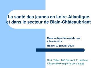 La santé des jeunes en Loire-Atlantique  et dans le secteur de Blain-Châteaubriant
