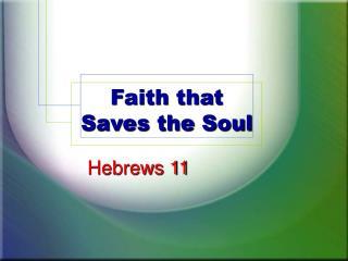 Faith that Saves the Soul