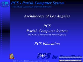 "PCS - Parish Computer System ""The NEXT Generation of Parish Software"""