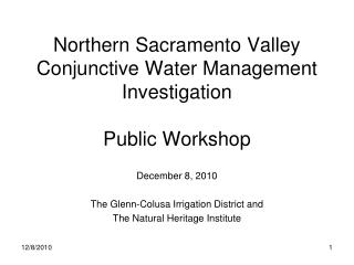 Northern Sacramento Valley Conjunctive Water Management Investigation Public Workshop