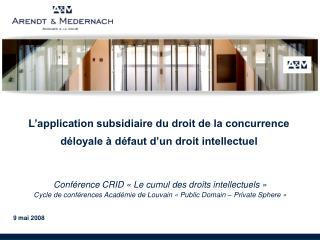 L application subsidiaire du droit de la concurrence d loyale   d faut d un droit intellectuel