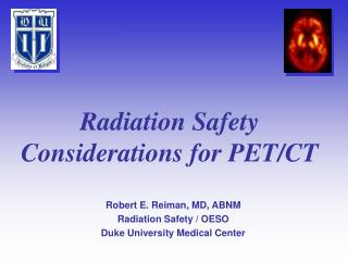 Radiation Safety Considerations for PET/CT