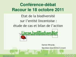 Conf rence-d bat Racour le 18 octobre 2011
