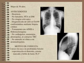 .   MOTIVO DE CONSULTA: