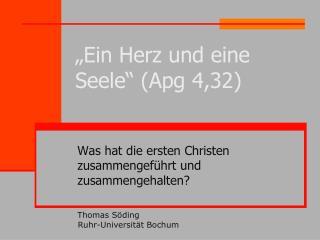 """""""Ein Herz und eine Seele"""" (Apg 4,32)"""