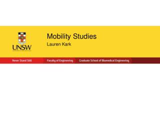 Mobility Studies