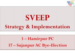 SVEEP Strategy & Implementation