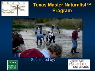 Texas Master Naturalist �  Program