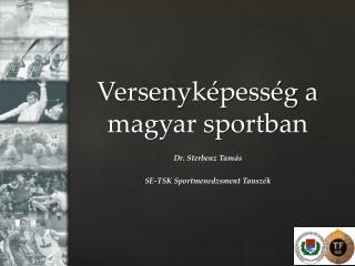 Versenyképesség a magyar sportban