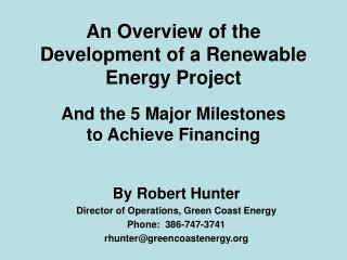 An Overview of the Development of a Renewable Energy Project