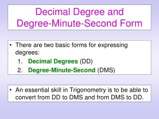 Decimal Degree and Degree-Minute-Second Form