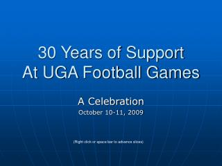 30 Years of Support At UGA Football Games