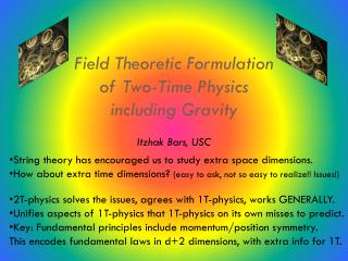 Field Theoretic Formulation of Two-Time Physics including Gravity Itzhak  Bars, USC