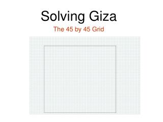 Solving Giza