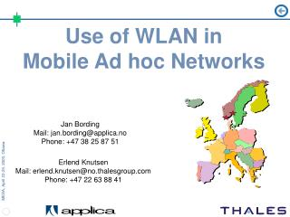 Use of WLAN in  Mobile Ad hoc Networks