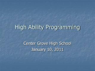 High Ability Programming