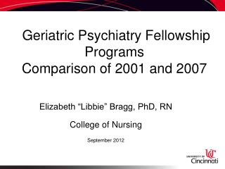 Geriatric Psychiatry Fellowship Programs Comparison of 2001 and 2007