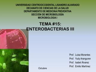 TEMA #15:  ENTEROBACTERIAS III