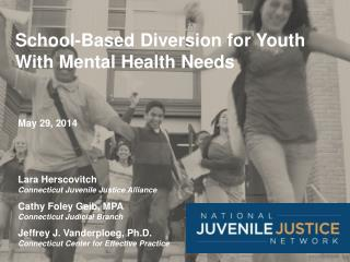 School-Based Diversion for Youth With Mental Health Needs