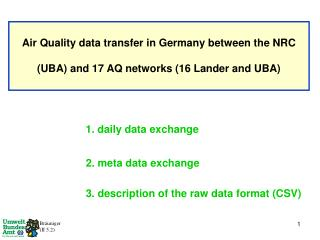 Air Quality data transfer in Germany between the NRC  (UBA) and 17 AQ networks (16 Lander and UBA)