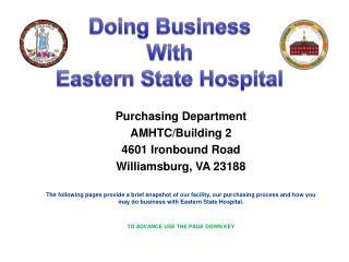 Purchasing Department AMHTC/Building 2 4601 Ironbound Road Williamsburg, VA 23188