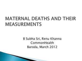 MATERNAL  DEATHS AND THEIR MEASUREMENTS