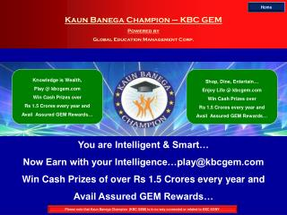 Kaun Banega Champion – KBC GEM Powered by Global Education Management Corp.