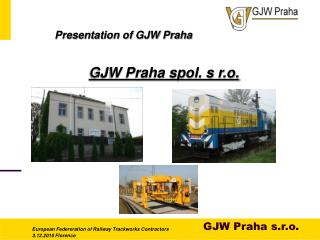 Presentation of GJW Praha