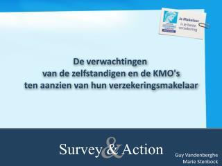 De verwachtingen  van de zelfstandigen en de KMO's ten aanzien van hun verzekeringsmakelaar