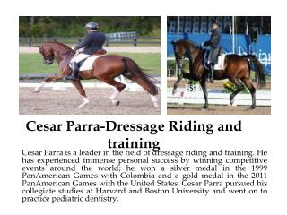 Cesar Parra-Dressage Riding and training