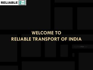 Welcome to  reliable transport of  india