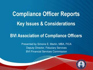 Compliance Officer Reports  Key Issues & Considerations BVI Association of Compliance Officers