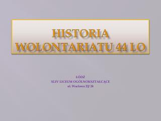 HISTORIA WOLONTARIATU 44 LO