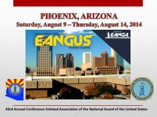 43rd Annual Conference Enlisted Association of the National Guard of the United States