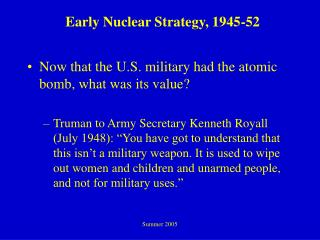 Early Nuclear Strategy, 1945-52